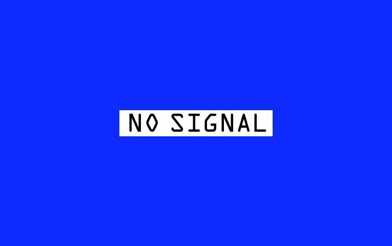 NO SIGNAL (노 시그널)